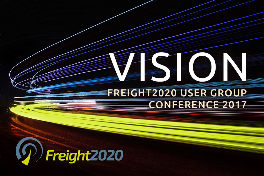 Freight2020 VISION User Group Conference 2017